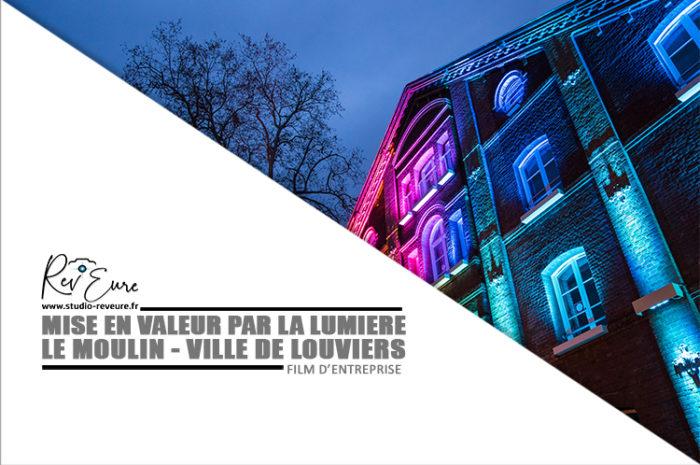 Louviers | Entreprise CITEOS – Mise en lumière du Moulin | Réalisation vidéo ©Studio Rev'Eure